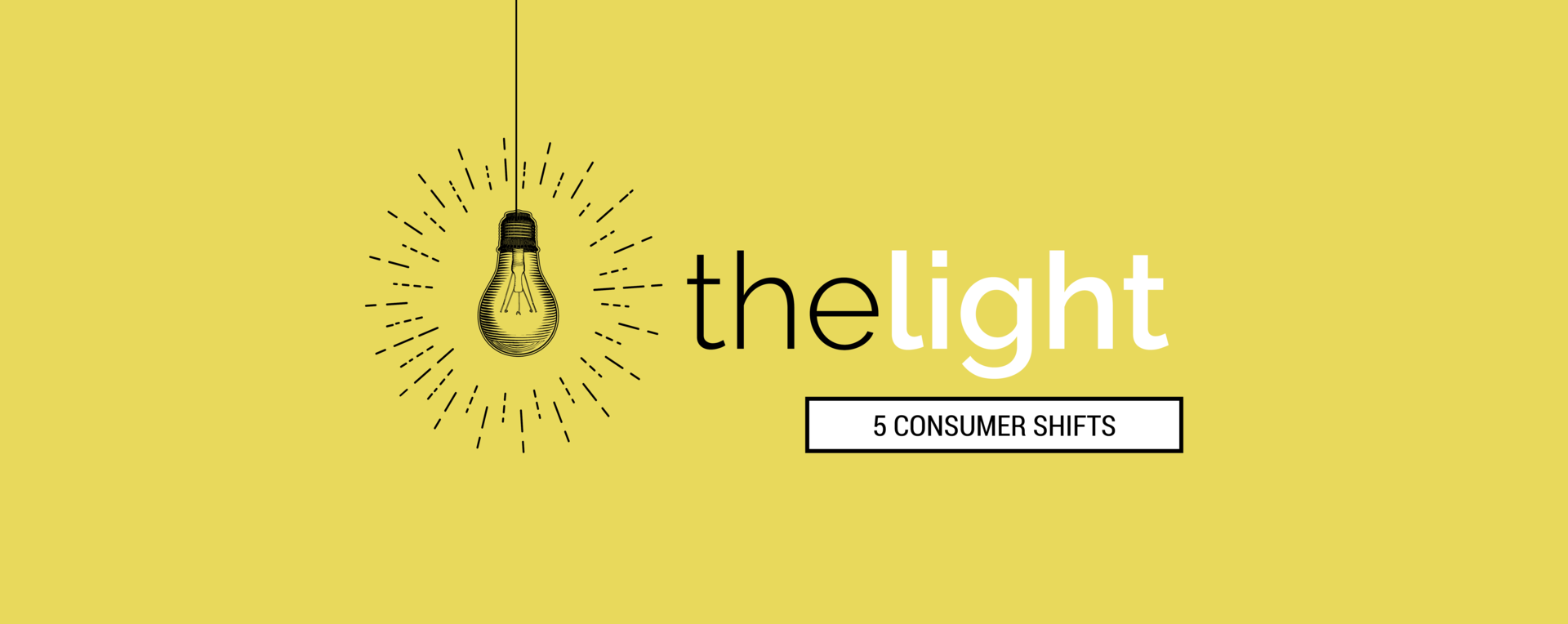 the light end of tunnel industry insights consumer research real estate
